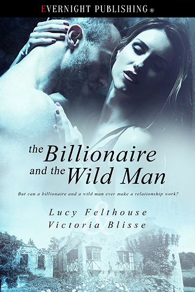 thebillionaireandthewildman-evernightpublishing-oct2016-smallpreview